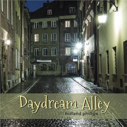 Holland Phillips - Daydream Alley