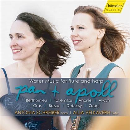 Alja Velkaverh & Antonia Schreiber - Pan & Apoll - Water Muisc For Flute And Harp