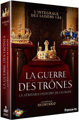 La guerre des trônes - La véritable histoire de l'Europe - Saisons 1-3 (6 DVDs)