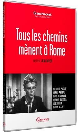 Tous les chemins mènent à Rome (1949) (Collection Gaumont Découverte)