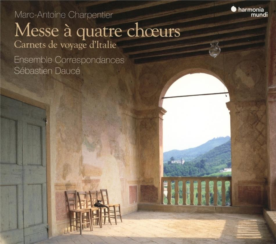 Ensemble Correspondances, Marc-Antoine Charpentier (1636-1704) & Sébastien Daucé - Messe à Quatre Choeurs - Carnet de voyage d'Italie