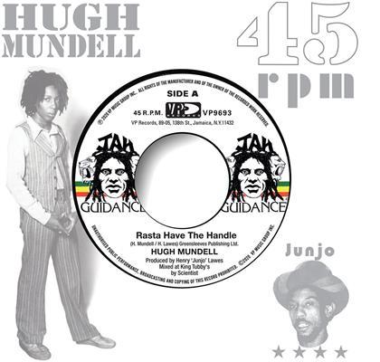 "Hugh Mundell & Roots Radics - Rasta Have The Handle / Dangerous Match Two (7"" Single)"