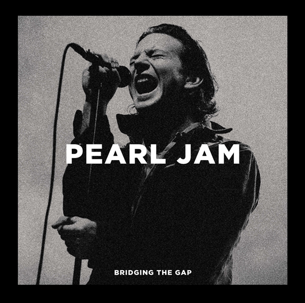 Pearl Jam - Bridging The Gap (2 LPs)
