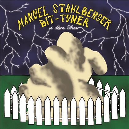 Manuel Stahlberger & Bit-Tuner - I Däre Show (LP)