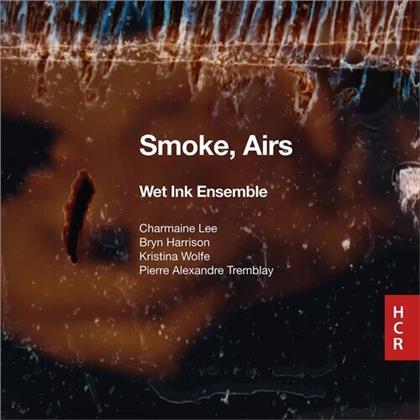 Wet Ink Ensemble - Smoke, Airs