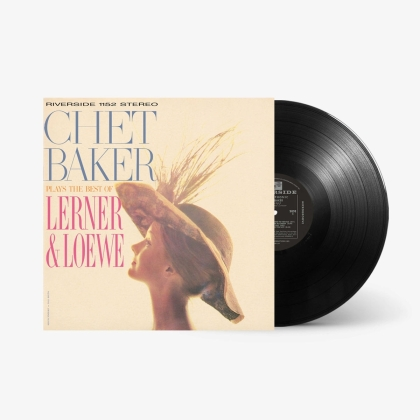 Chet Baker - Plays The Best Of Lerner & Loewe (Craft Recordings, Concord Records, 2021 Reissue, Remastered, LP)