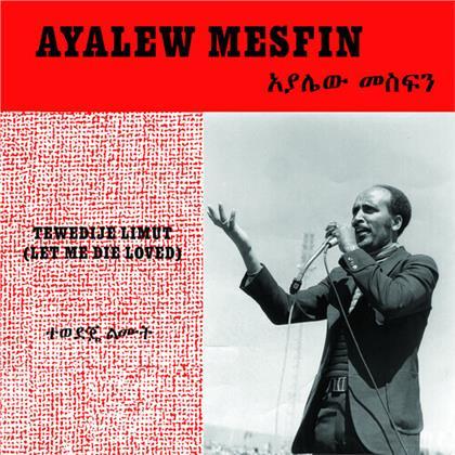 Ayalew Mesfin - Tewedije Limut (Let Me Die Loved) (LP)