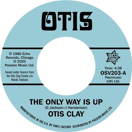 Otis Clay - The Only Way Is Up / Messing With My Mind (LP)
