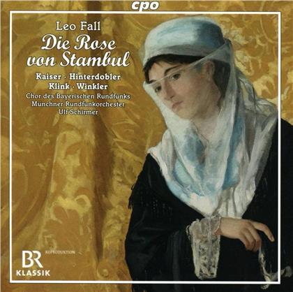 Chor des Bayerischen Rundfunks, Leo Fall (1873-1925), Ulf Schirmer, Matthias Klink, Kristiane Kaiser, … - Die Rose von Stambul (2 CDs)