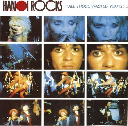 Hanoi Rocks - All Those Wasted Years (Cleopatra, 2020 Reissue, LP)