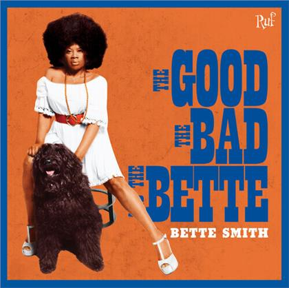 Bette Smith - Good The Bad The Bette (LP)