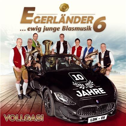 Egerländer6 - Vollgass! - 10 Jahre