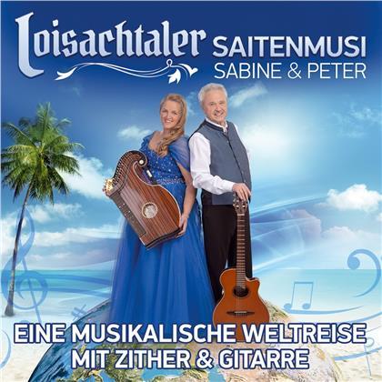 Loisachtaler Saitenmusi - Sabine & Peter - Eine musikalische Weltreise mit Zither und Gitarre