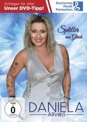 Daniela Alfinito - Splitter aus Glück