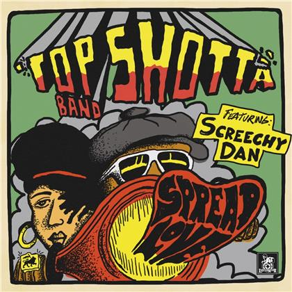 Top Shotta Band Feat. Screetchy Dan - Spread Love (LP)