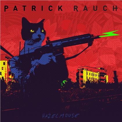 Patrick Rauch - Hazelmouse