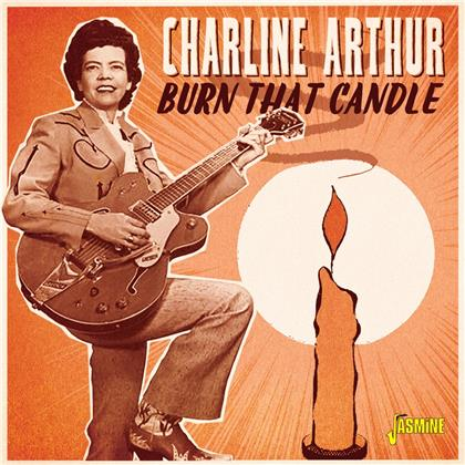 Charline Arthur - Burn That Candle (2020 Reissue, Jasmine Records)
