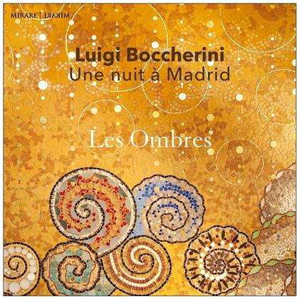 Les Ombres & Luigi Boccherini (1743-1805) - Une Nuit A Mardid