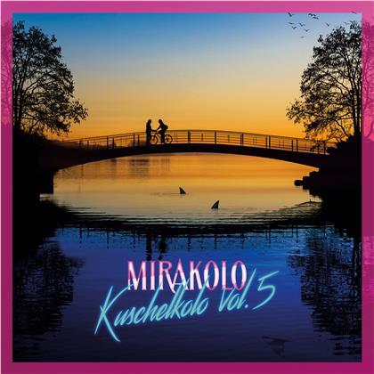 Mirakolo - Kuschelkolo Vol. 5