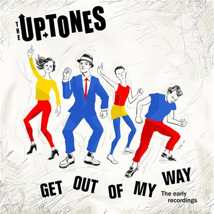 The Uptones - Get Outta My Way