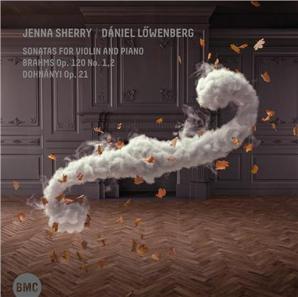 Jenna Sherry, Daniel Lowenberg, Johannes Brahms (1833-1897) & Ernst (Ernö) von Dohnanyi (1877-1960) - Sonatas For Violin And Piano