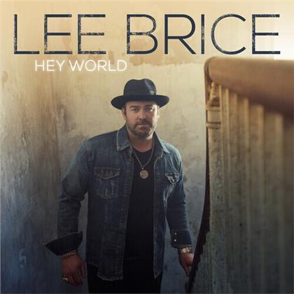 Lee Brice - Hey World