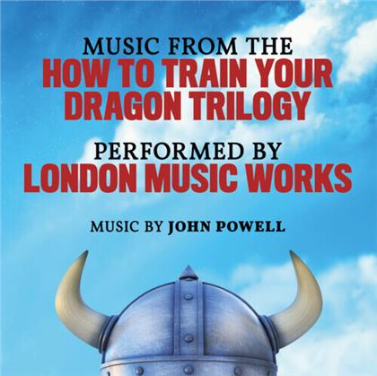 London Music Works & John Powell - Music From The How To Train Your Dragon Trilogy - OST (Limited, LP)
