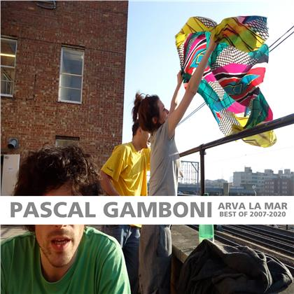 Pascal Gamboni - ARVA LA MAR (Best of 2007-2020)