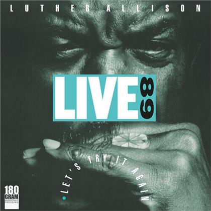 Luther Allison - Live 89 - Let's Try It Again (2020 Reissue, RUF, LP)