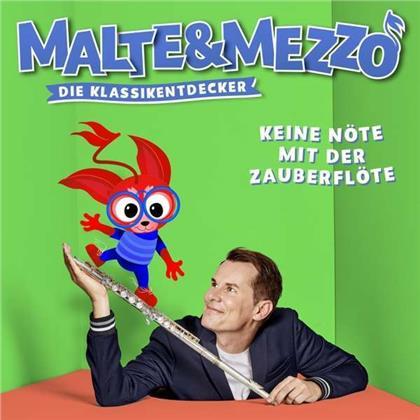 Malte&Mezzo & Wolfgang Amadeus Mozart (1756-1791) - Keine Nöte mit der Zauberflöte