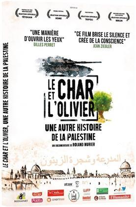 Le char et l'olivier - Une autre histoire de la Palestine