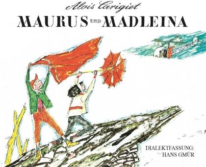 Gmür Hans - Maurus und Madleina