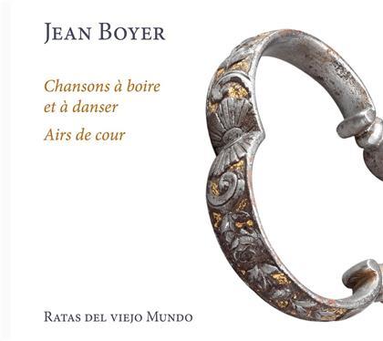Ratas Del Viejo Mundo & Jean Boyer - Chansons à boire et à danser - Airs de cour