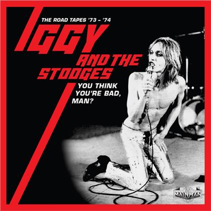Iggy Pop - You Think You're Bad, Man? ~ The Road Tapes 73-74 (5 CDs)