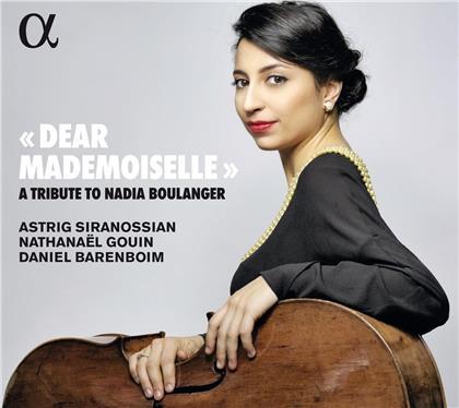 Nathanael Gouin, Daniel Barenboim, Nadia Boulanger & Astrig Siranossian - Dear Mademoiselle - A Tribute To Nadia Boulanger