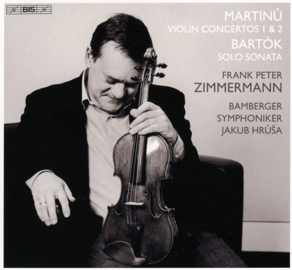 Bohuslav Martinu (1890-1959), Béla Bartók (1881-1945), Jakub Hrusa, Frank Peter Zimmermann & Bamberger Symphoniker - Violin Concertos 1 & 2, Solo Sonata (Hybrid SACD)