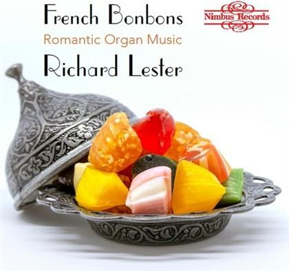 Richard Lester - French Bonbons - Romantic Organ Music