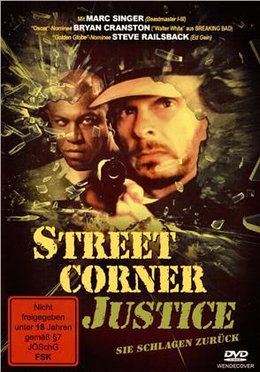 Street Corner Justice - Sie schlagen zurück (1996)