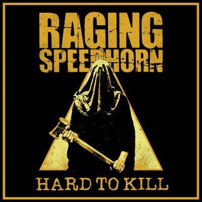 Raging Speedhorn - Hard To Kill (Splatter Vinyl, LP)