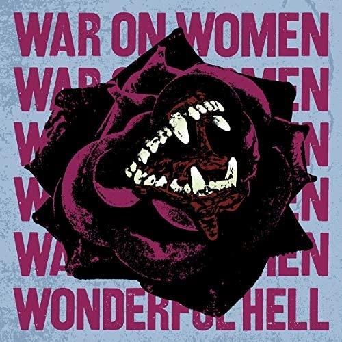 War On Women - Wonderful Hell (LP)