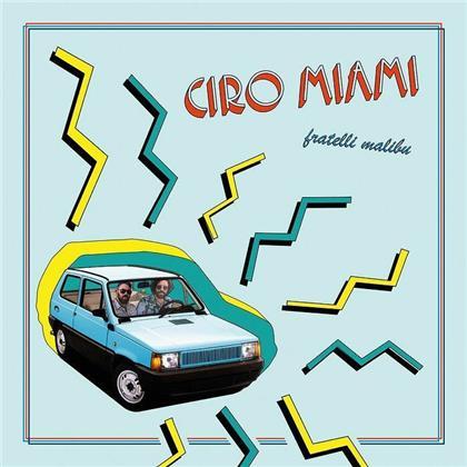Fratelli Malibu - Ciro Miamid (LP)