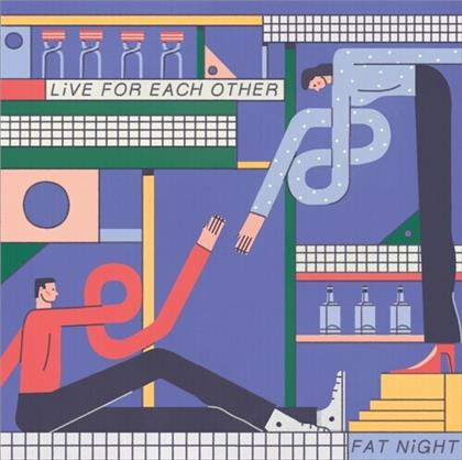 Fat Night - Live For Each Other (LP)