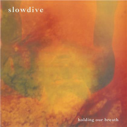 """Slowdive - Holding Our Breath (2020 Reissue, Music On Vinyl, Limited Edition, Colored, 12"""" Maxi)"""