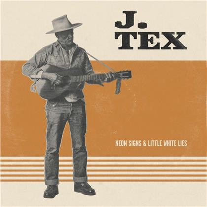 J.Tex - Neon Signs & Little White Lies (Orange Vinyl, LP)