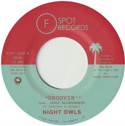 """Night Owls - Groovin' (7"""" Single)"""