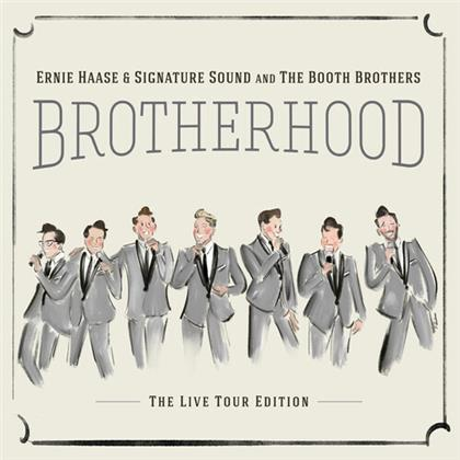 Ernie Haase, Signature Sound & The Booth Brothers - Brotherhood