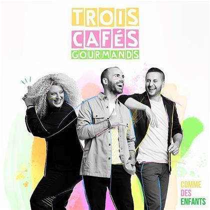 Trois Cafes Gourmands - Comme Des Enfants