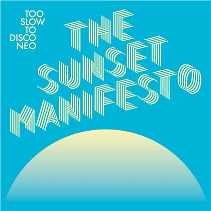 Too Slow To Disco Neo Pres. - The Sunset Manifesto (Blue/Yellow Vinyl, 2 LPs + Digital Copy)
