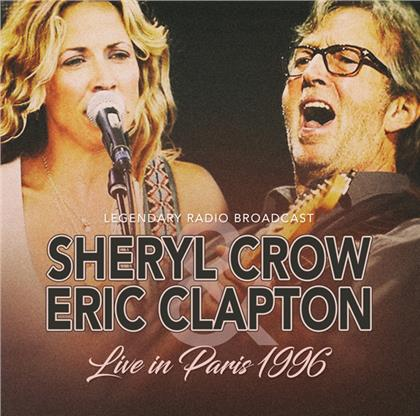 Sheryl Crow & Eric Clapton - Live In Paris 1996