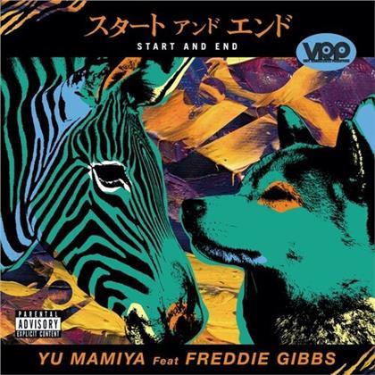 """Freddie Gibbs & Yu Mamiya - Start & End (7"""" Single)"""